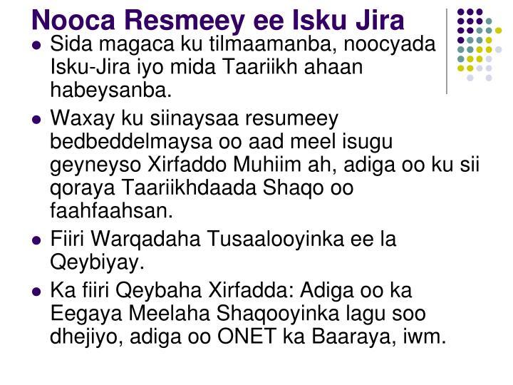 Nooca Resmeey ee Isku Jira