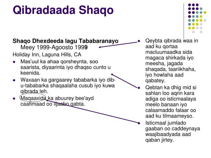 Shaqo Dhexdeeda lagu Tababaranayo