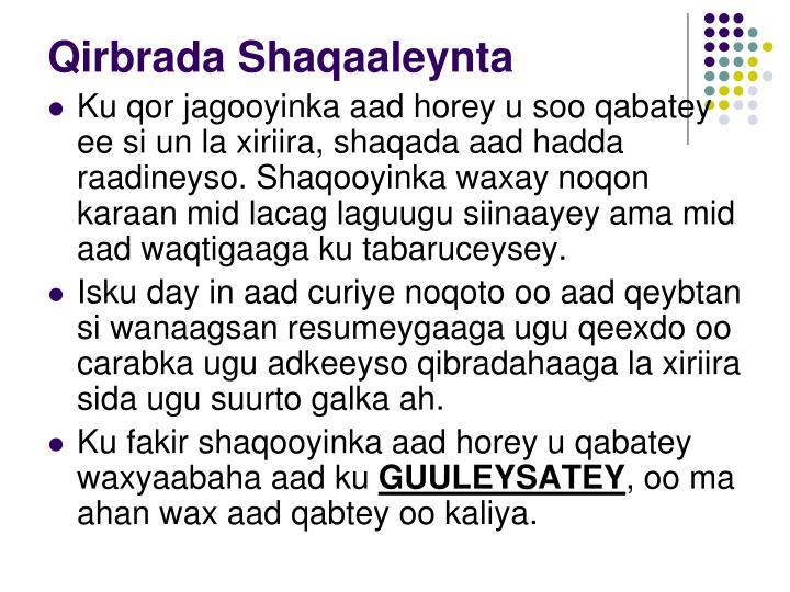 Qirbrada Shaqaaleynta