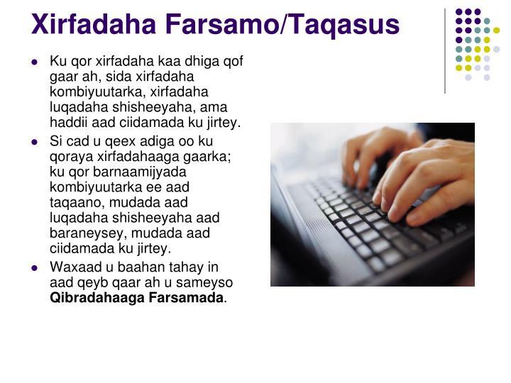 Xirfadaha Farsamo/Taqasus