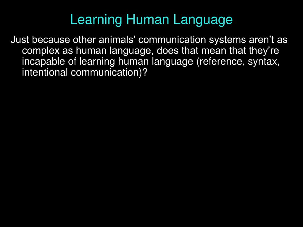 Learning Human Language