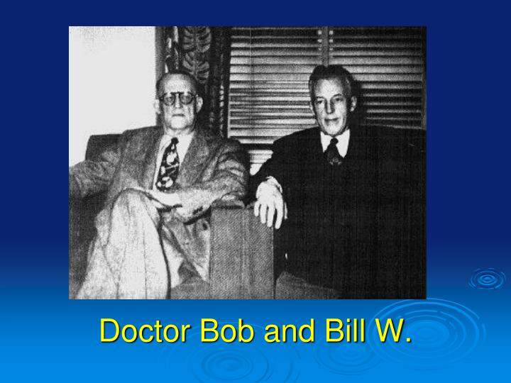 Doctor Bob and Bill W.