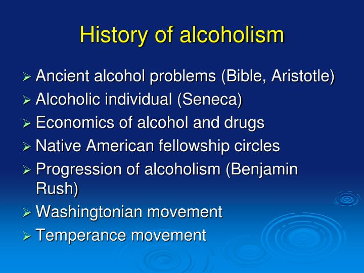 History of alcoholism