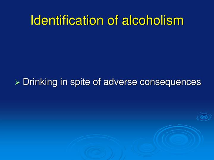 Identification of alcoholism
