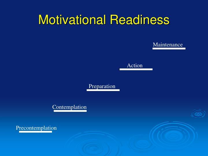 Motivational Readiness