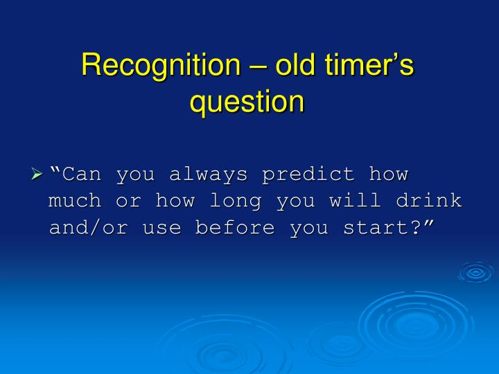 Recognition – old timer's question
