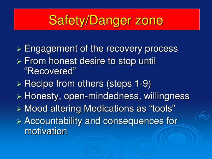 Safety/Danger zone