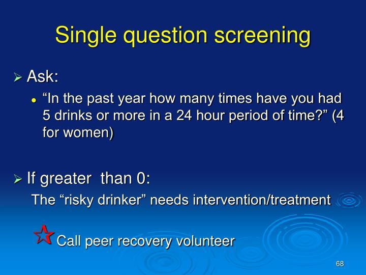 Single question screening