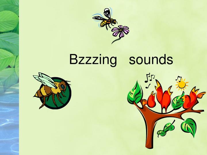 Bzzzing   sounds
