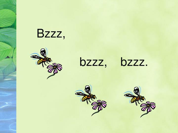 Bzzz,