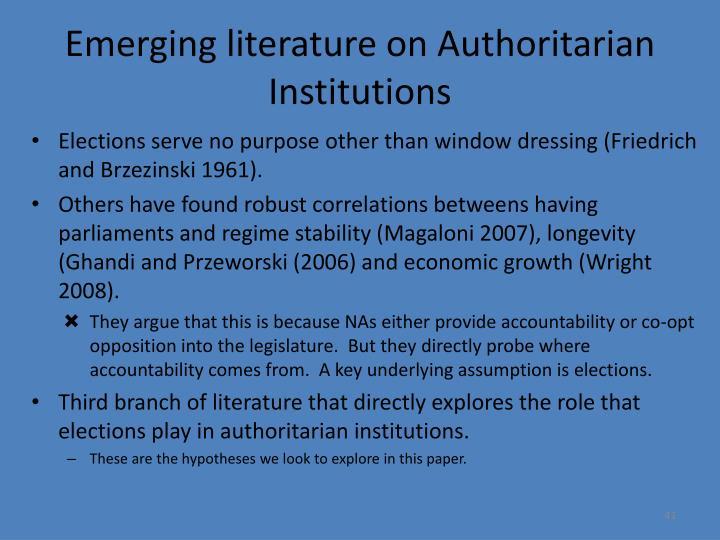 Emerging literature on Authoritarian Institutions