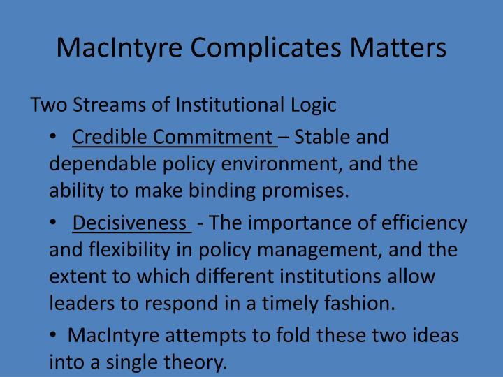 MacIntyre Complicates Matters