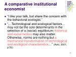 a comparative institutional economist