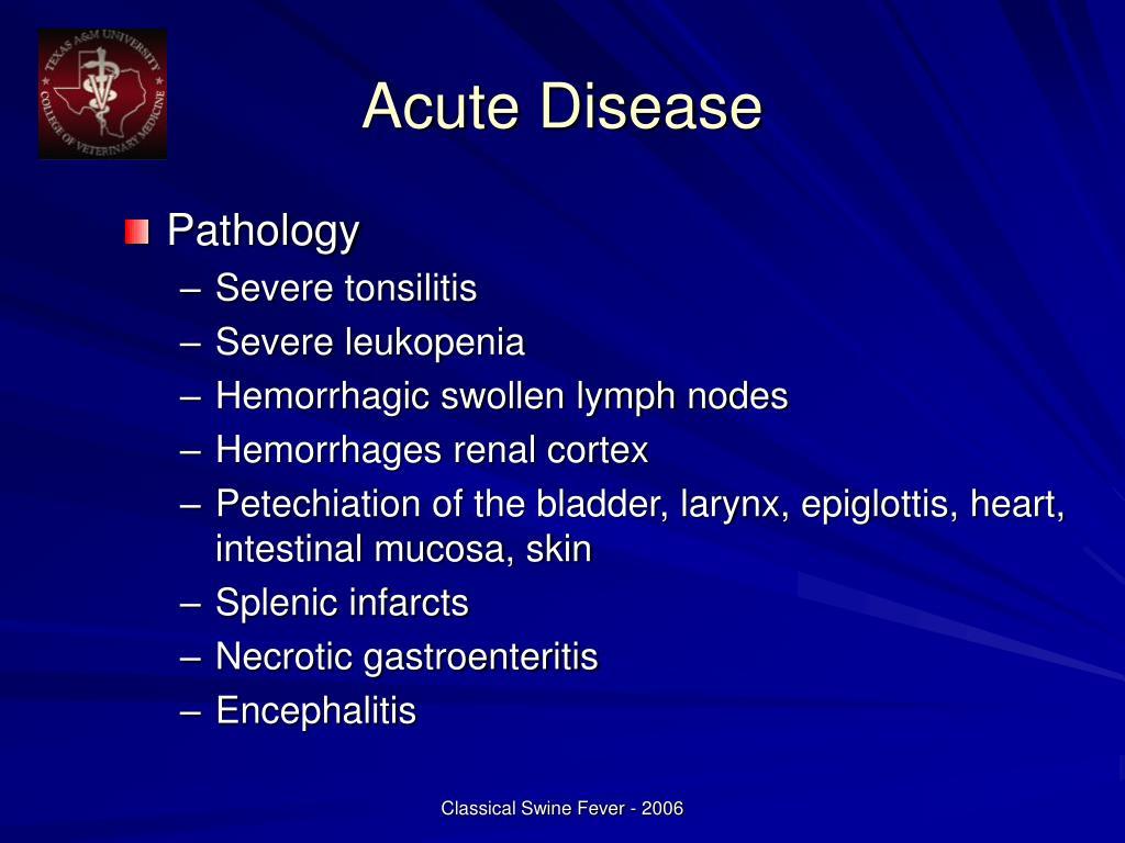 Acute Disease