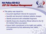 ha policy 03 012 oif du medical management