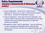 policy requirements exposure assessments bioassays cont