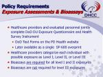 policy requirements exposure assessments bioassays