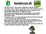 rainforests iii