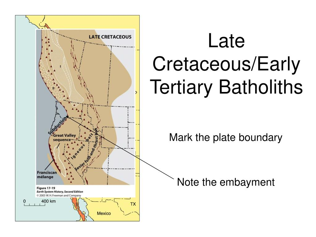 Late Cretaceous/Early Tertiary Batholiths