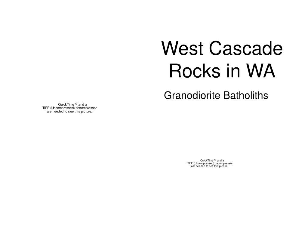 West Cascade Rocks in WA