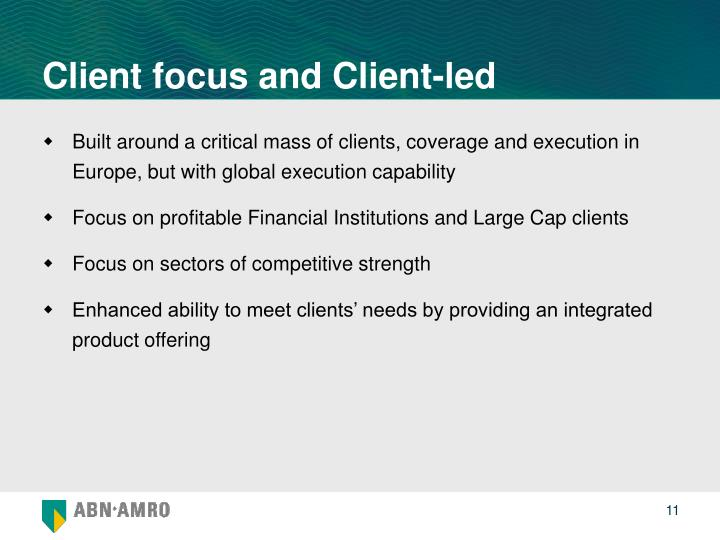 Client focus and Client-led