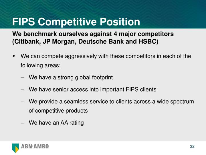 FIPS Competitive Position