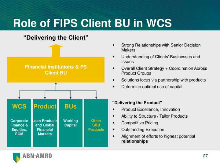 Role of FIPS Client BU in WCS