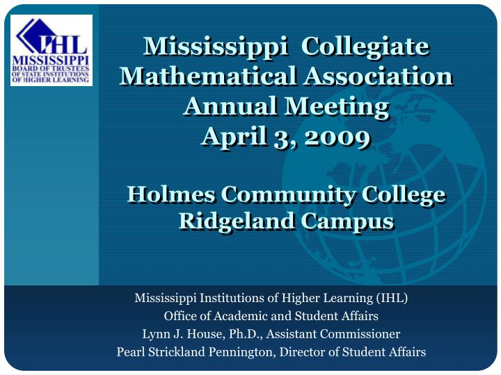 Mississippi  Collegiate Mathematical Association