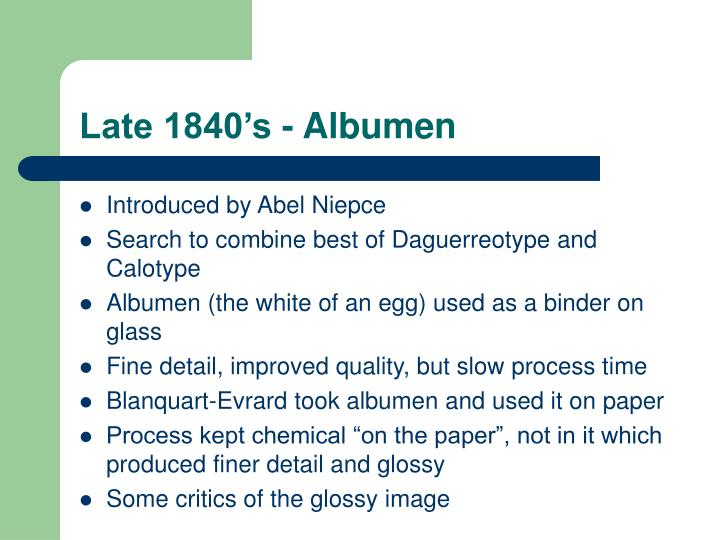 Late 1840's - Albumen