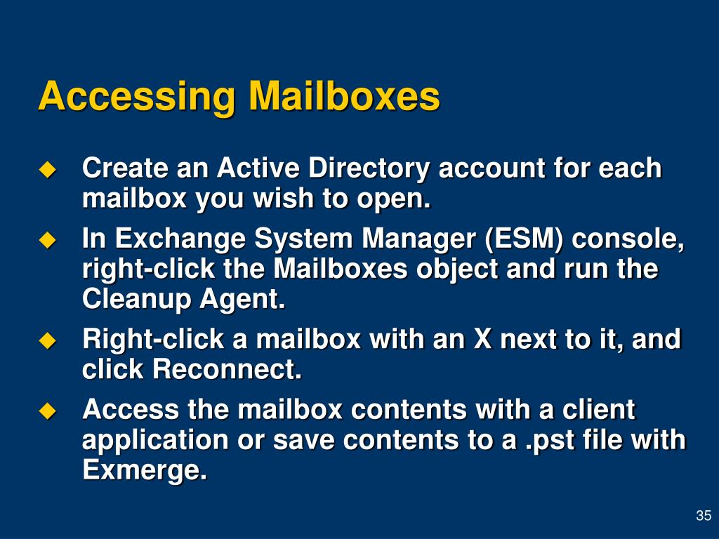 Accessing Mailboxes