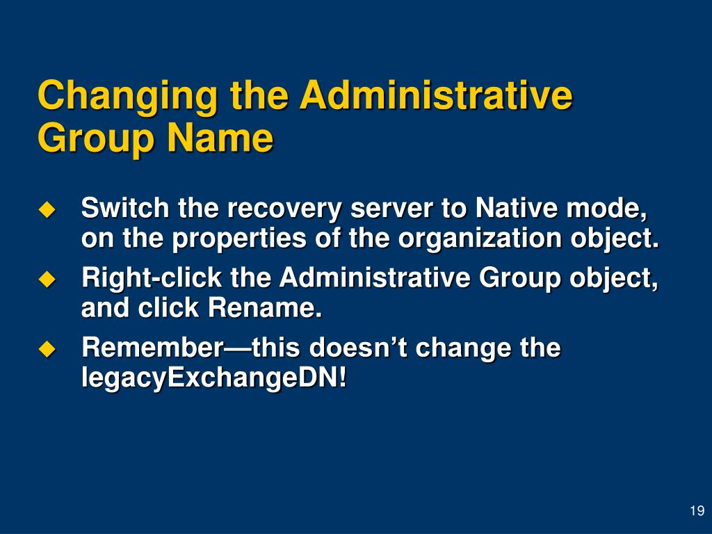 Changing the Administrative Group Name