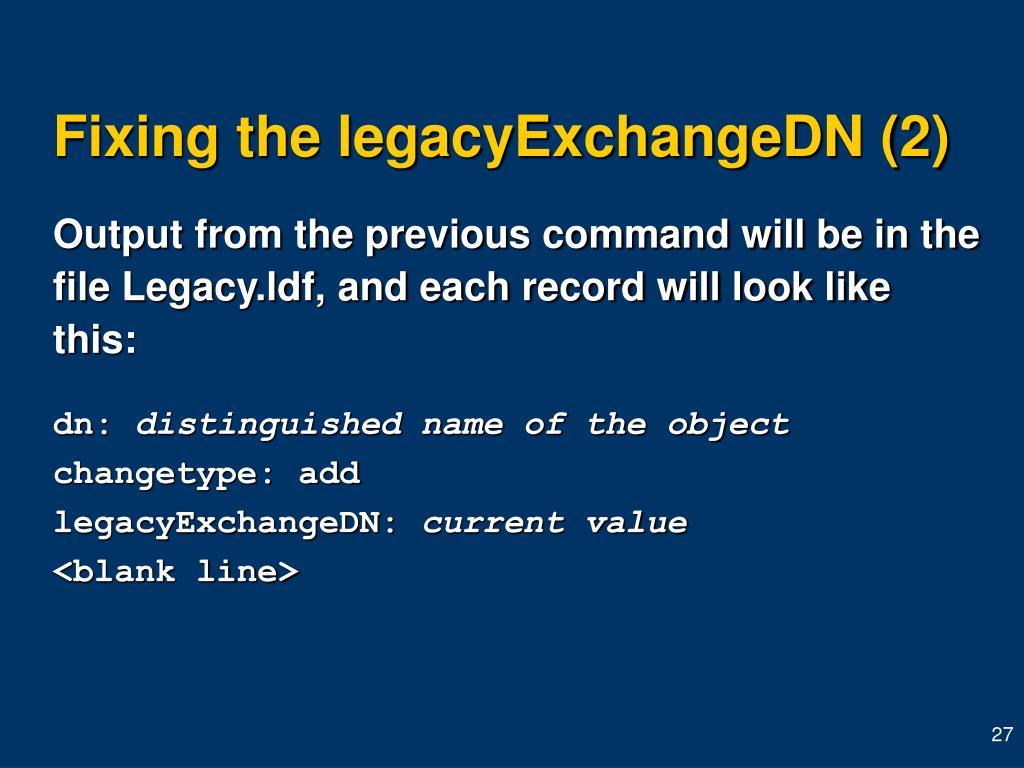 Fixing the legacyExchangeDN (2)