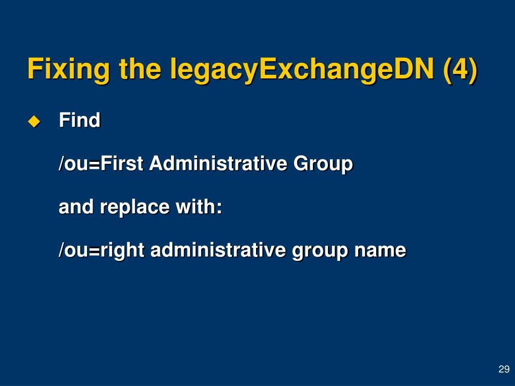 Fixing the legacyExchangeDN (4)