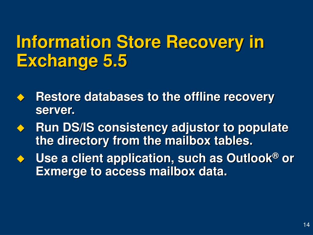 Information Store Recovery in Exchange 5.5