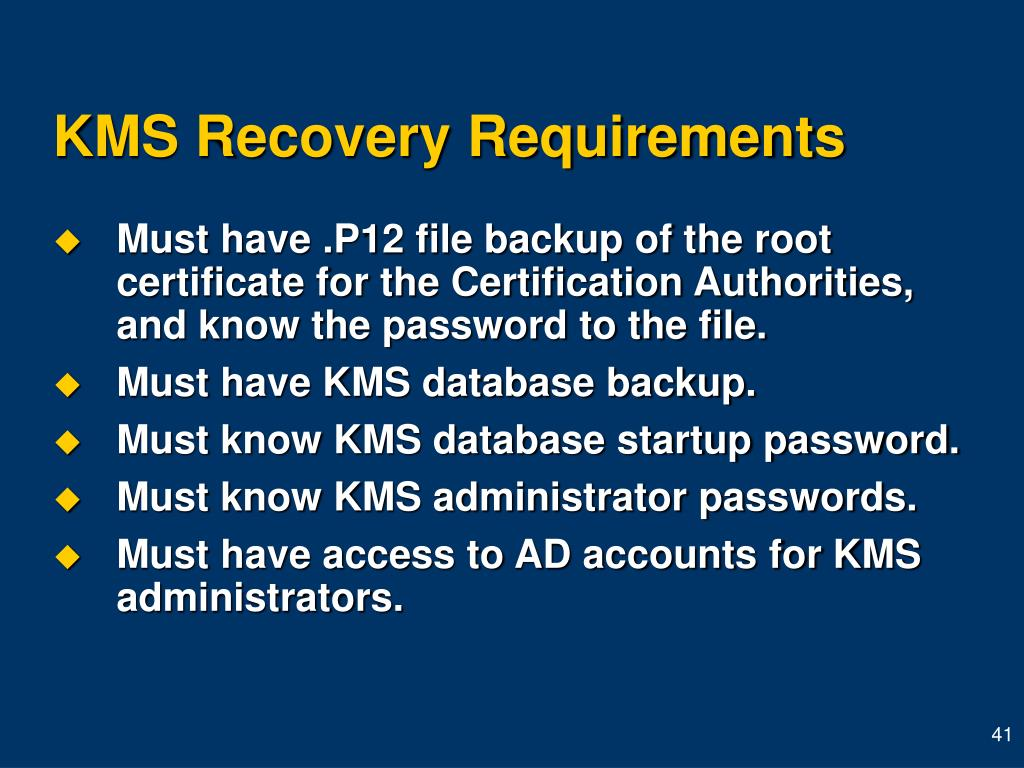KMS Recovery Requirements
