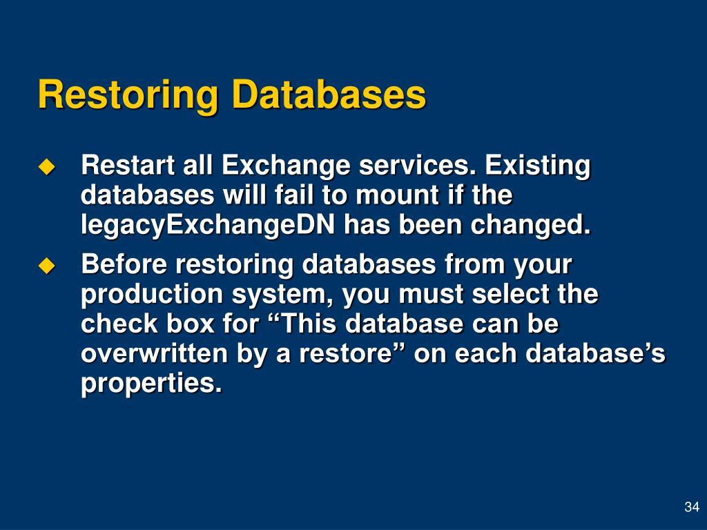 Restoring Databases