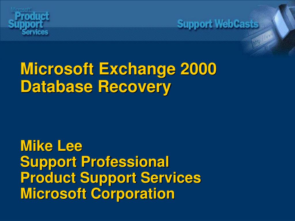 Microsoft Exchange 2000 Database Recovery