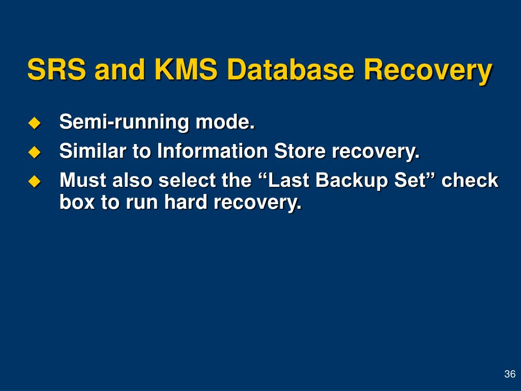 SRS and KMS Database Recovery