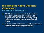 installing the active directory connector 3 pre installation considerations