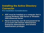 installing the active directory connector pre installation considerations