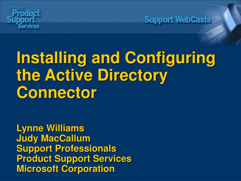 Installing and Configuring the Active Directory Connector