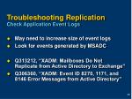 troubleshooting replication check application event logs