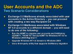 user accounts and the adc two scenario considerations
