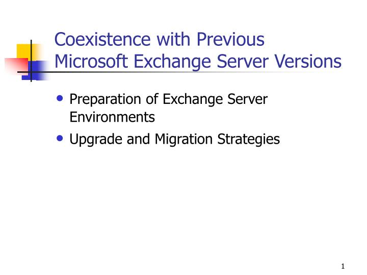 Coexistence with previous microsoft exchange server versions l.jpg