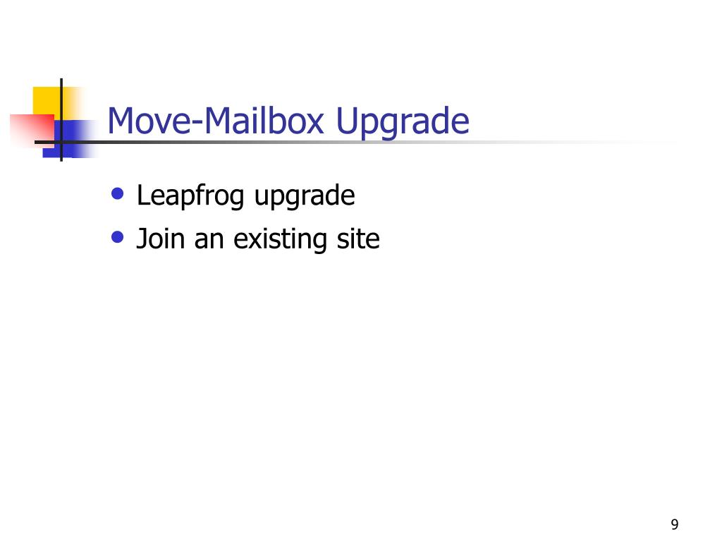 Move-Mailbox Upgrade
