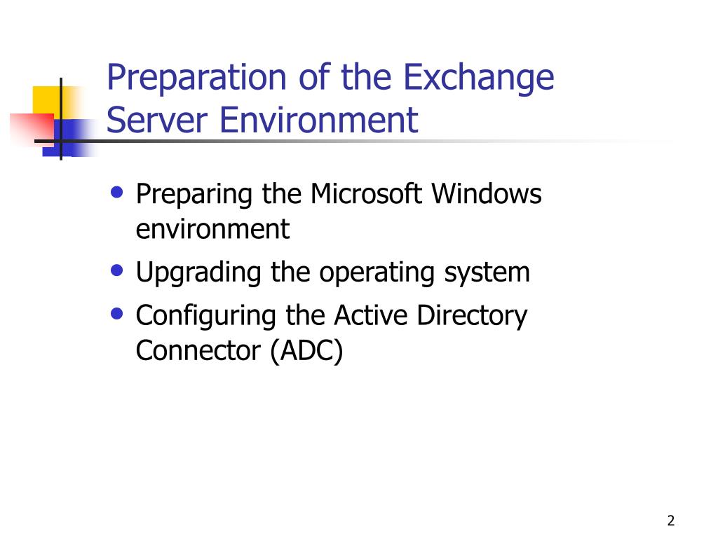 Preparation of the Exchange Server Environment