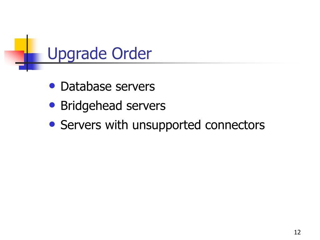 Upgrade Order
