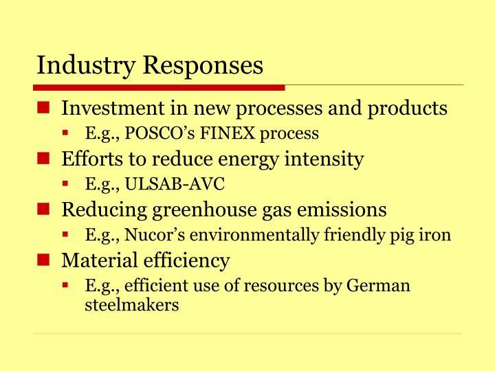 Industry Responses