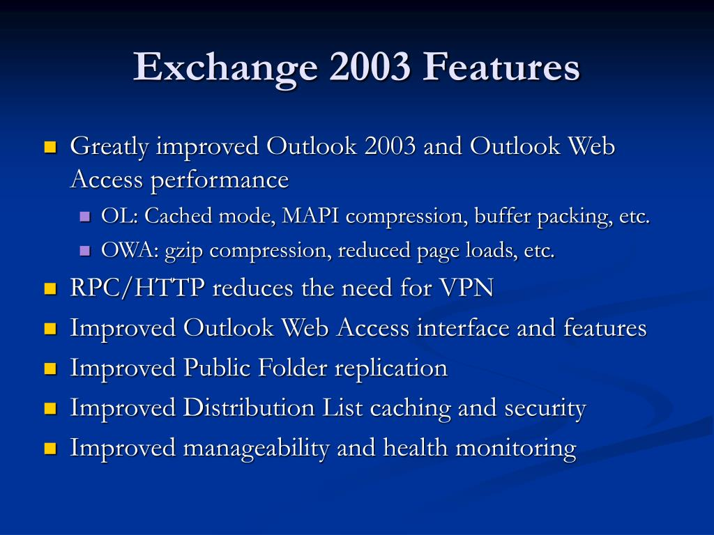 Exchange 2003 Features