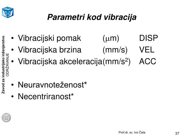 Parametri kod vibracija